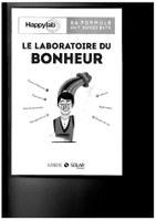 Le laboratoire du bonheur